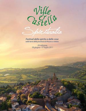 Villa e Castella. Festival dello spirito e delle cose nelle terre della provincia di Pesaro e Urbino